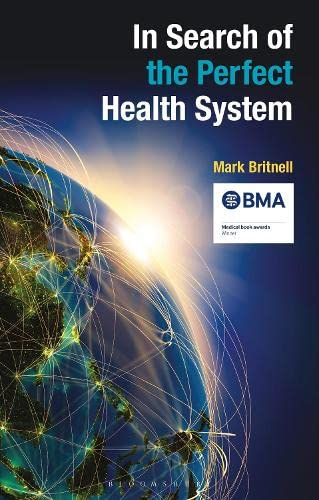 In Search of the Perfect Health System (Paperback)