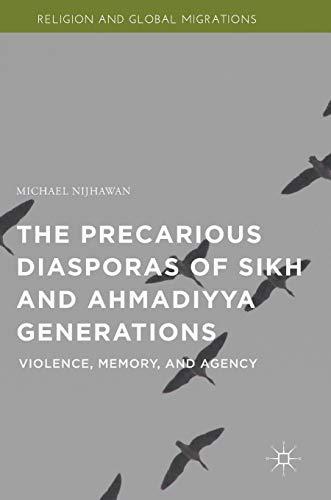 The Precarious Diasporas of Sikh and Ahmadiyya: Michael Nijhawan