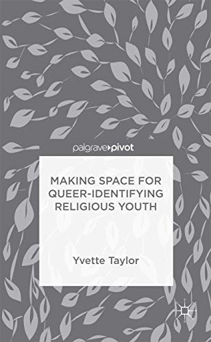 9781137502575: Making Space for Queer-Identifying Religious Youth