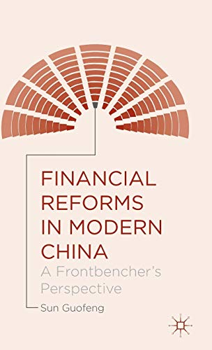 9781137503466: Financial Reforms in Modern China: A Frontbencher's Perspective