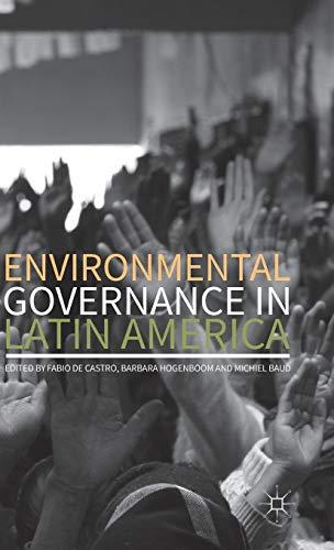 9781137505712: Environmental Governance in Latin America