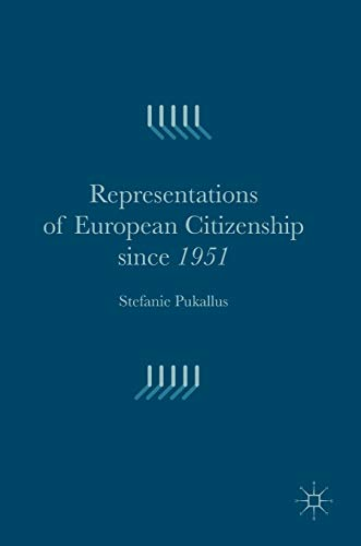 9781137511461: Representations of European Citizenship since 1951