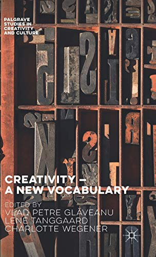 9781137511799: Creativity ― A New Vocabulary (Palgrave Studies in Creativity and Culture)