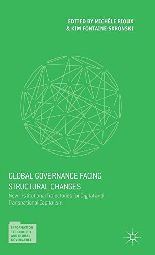 Global Governance Facing Structural Changes: New Institutional Trajectories for Digital and ...