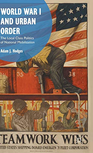 World War I and Urban Order: A. Hodges