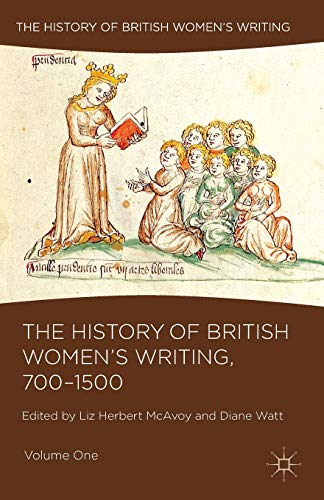 9781137517951: The History of British Women's Writing, 700-1500: Volume One