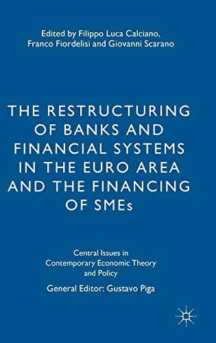 The Restructuring of Banks and Financial Systems in the Euro Area and the Financing of SMEs (...