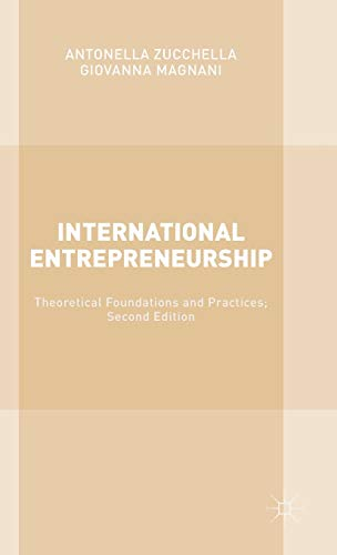 9781137520012: International Entrepreneurship: Theoretical Foundations and Practices; Second Edition