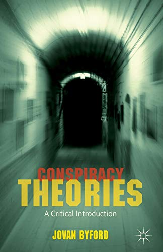 9781137520241: Conspiracy Theories: A Critical Introduction