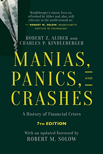 Manias, Panics, and Crashes: A History of: Kindleberger, Charles P.,