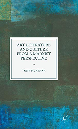 9781137526601: Art, Literature and Culture from a Marxist Perspective