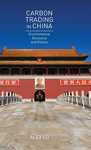 9781137528995: Carbon Trading in China: Environmental Discourse and Politics