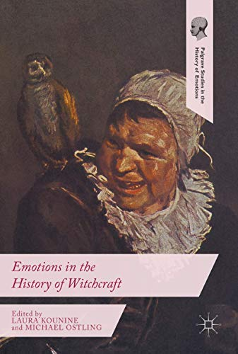9781137529022: Emotions in the History of Witchcraft (Palgrave Studies in the History of Emotions)