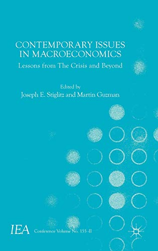 9781137529572: Contemporary Issues in Macroeconomics: Lessons from The Crisis and Beyond (International Economic Association Series)