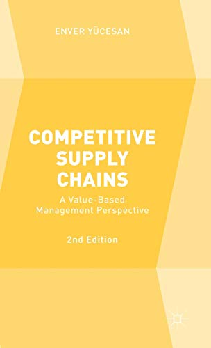 9781137532657: Competitive Supply Chains: A Value-Based Management Perspective