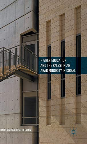 9781137533418: Higher Education and the Palestinian Arab Minority in Israel