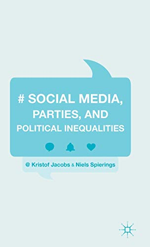 9781137533890: Social Media, Parties, and Political Inequalities