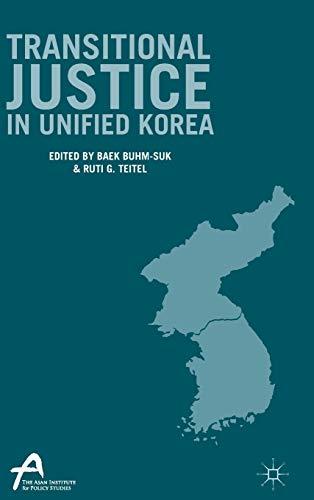 9781137537027: Transitional Justice in Unified Korea (Asan-Palgrave Macmillan Series)