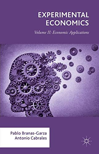 9781137538154: Experimental Economics: Volume II: Economic Applications