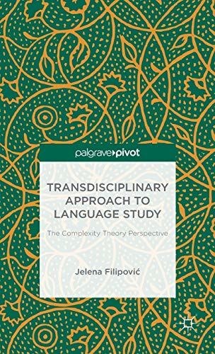 Transdisciplinary Approach to Language Study