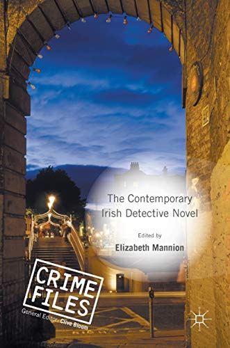 9781137539397: The Contemporary Irish Detective Novel (Crime Files)