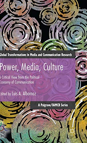 Power, Media, Culture: Albornoz, Luis