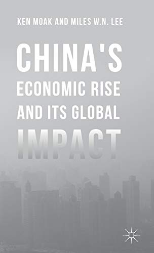 9781137540379: China's Economic Rise and Its Global Impact