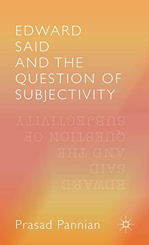 9781137548641: Edward Said and the Question of Subjectivity