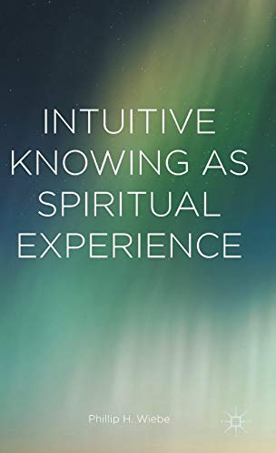 9781137549488: Intuitive Knowing as Spiritual Experience
