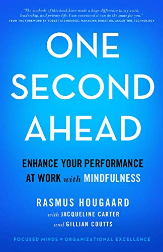 9781137551900: One Second Ahead: Enhance Your Performance at Work with Mindfulness