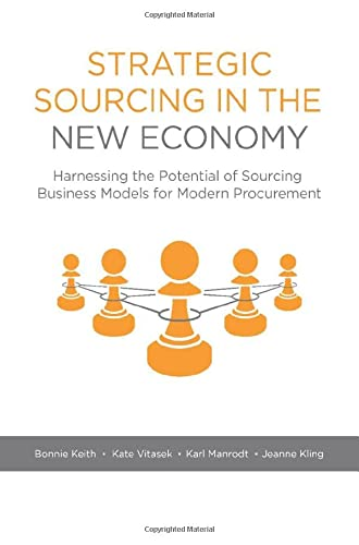 9781137552181: Strategic Sourcing in the New Economy: Harnessing the Potential of Sourcing Business Models for Modern Procurement