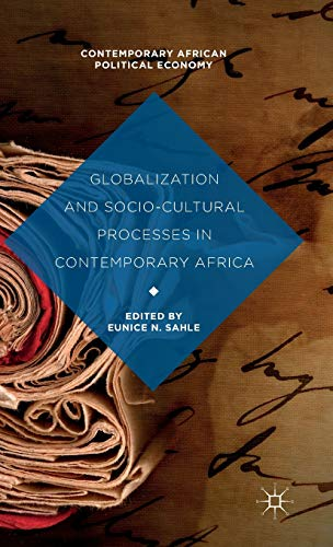 Globalization and Socio-Cultural Processes in Contemporary Africa (Contemporary African Political ...