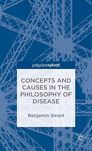 9781137552914: The Philosophy of Disease