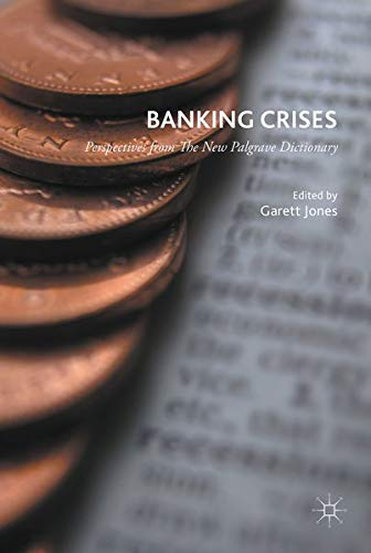 9781137553782: Banking Crises: Perspectives from The New Palgrave Dictionary