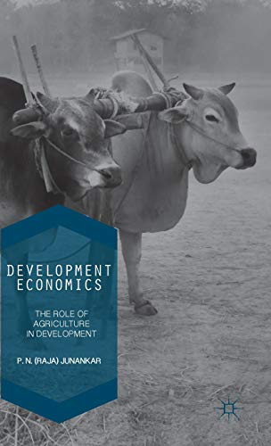 9781137555212: Development Economics: The Role of Agriculture in Development