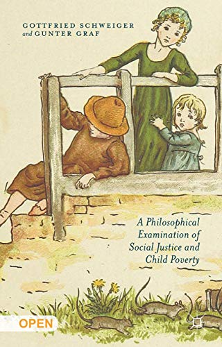 9781137559463: A Philosophical Examination of Social Justice and Child Poverty
