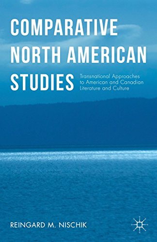 Comparative North American Studies: Transnational Approaches to American and Canadian Literature ...