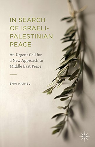 9781137565365: In Search of Israeli-Palestinian Peace: An Urgent Call for a New Approach to Middle East Peace