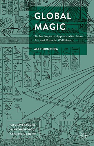 Global Magic: Technologies of Appropriation from Ancient Rome to Wall Street (Palgrave Studies in ...