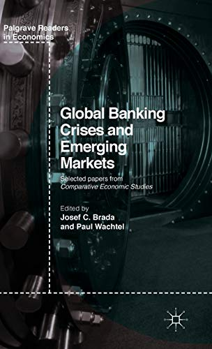 9781137569042: Global Banking Crises and Emerging Markets (Palgrave Readers in Economics)