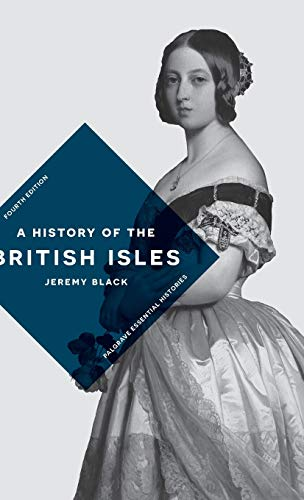9781137573612: A History of the British Isles 4th edition (Palgrave Essential Histories series)