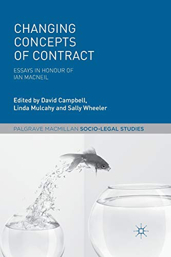 9781137574305: Changing Concepts of Contract: Essays in Honour of Ian Macneil (Palgrave Socio-Legal Studies)