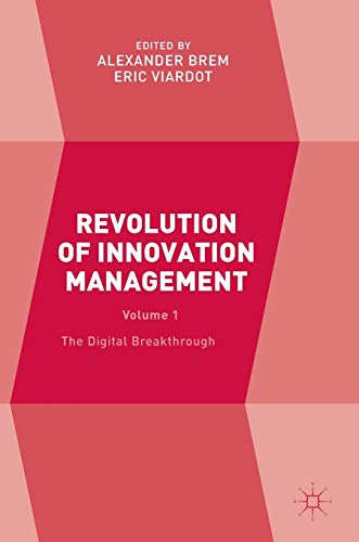 9781137574749: Revolution of Innovation Management: Volume 1 The Digital Breakthrough