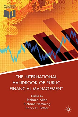 9781137574893: The International Handbook of Public Financial Management