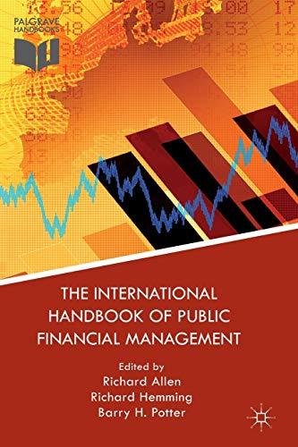 9781137574893: The International Handbook of Public Financial Management