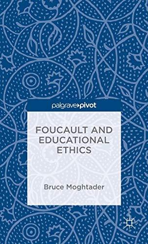 9781137574954: Foucault and Educational Ethics