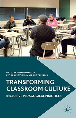 9781137575685: Transforming Classroom Culture: Inclusive Pedagogical Practices