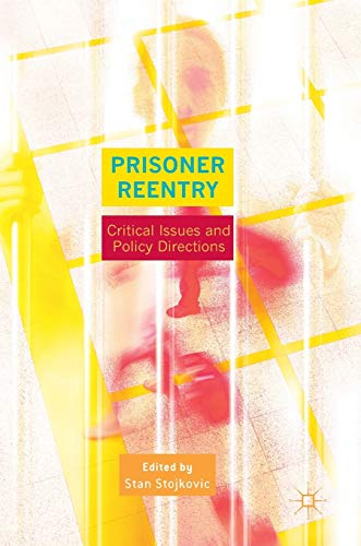 9781137579287: Prisoner Reentry: Critical Issues and Policy Directions