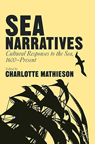 SEA NARRATIVES CULTURAL RESPONSES TO T