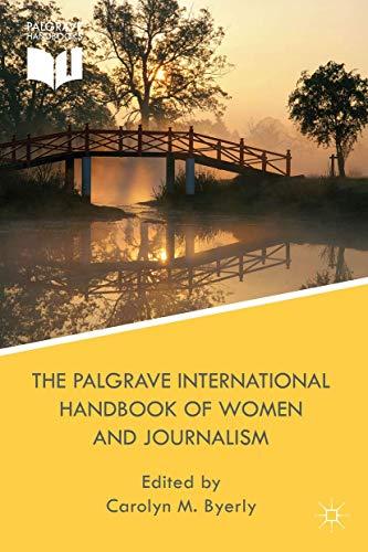 9781137584199: The Palgrave International Handbook of Women and Journalism